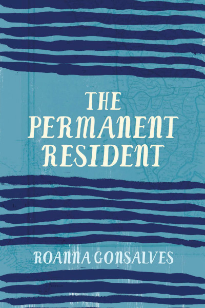 The Permament Resident by Roanna Gonzalves