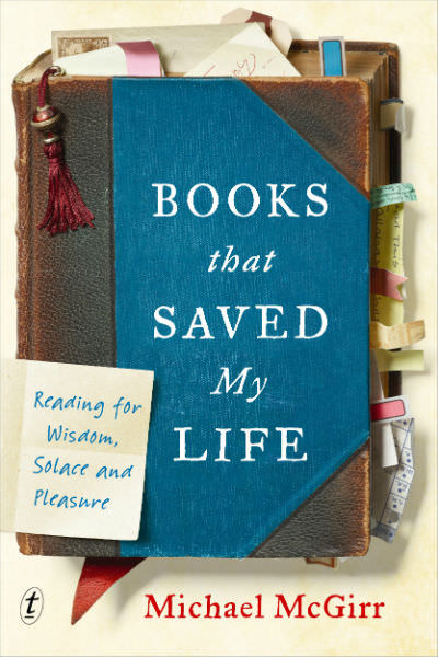 Michael McGirr Books That Saved My Life