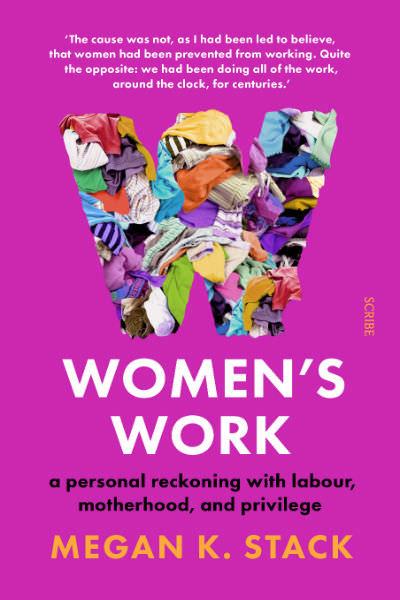 Women's Work by Megan K. Stack