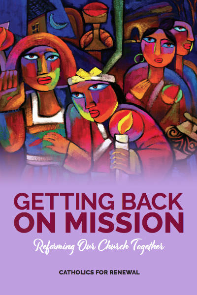 Getting Back on Mission. Reforming Our Church Together (Garratt Publishing, 2019)
