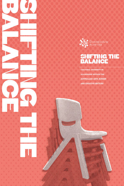 Cover of the 'Shifting the Balance' report by Diversity Arts Australia portrays stacked plastic chairs