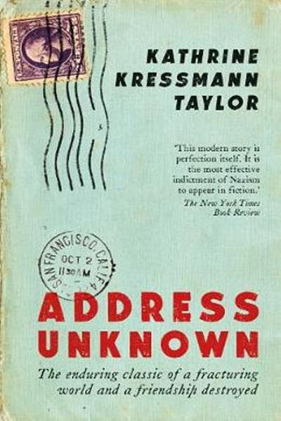 Address Unknown by Katherine Kressmann Taylor