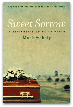 'Sweet Sorrow', by Mark Wakely