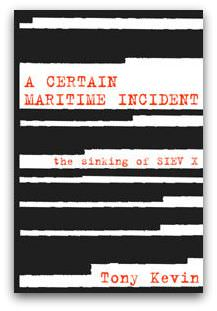A Certain Maritime Incident, by Tony Kevin