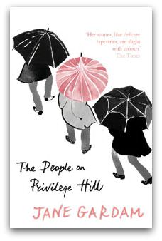 The People on Privilege Hill, by Jane Gardam, Cover image