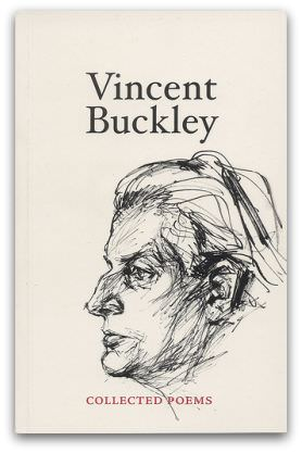 Vincent Buckley: Collected Poems, ISBN 9780980526929