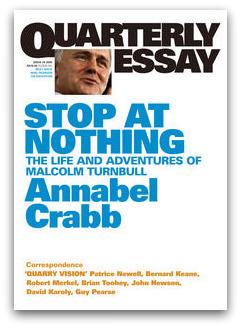 Annabel crabb quarterly essay malcolm turnbull