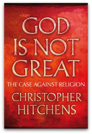 God Is Not Great, by Christopher Hitchens