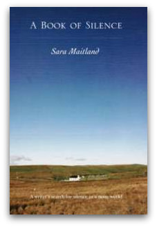 Sara Maitland: A Book of Silence