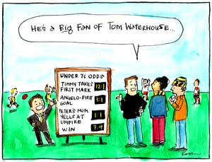 'Tiny Tom's little league live odds', by Fiona Katauskas. A diminutive Tom Waterhouse lookalike displays betting odds for a children's football match