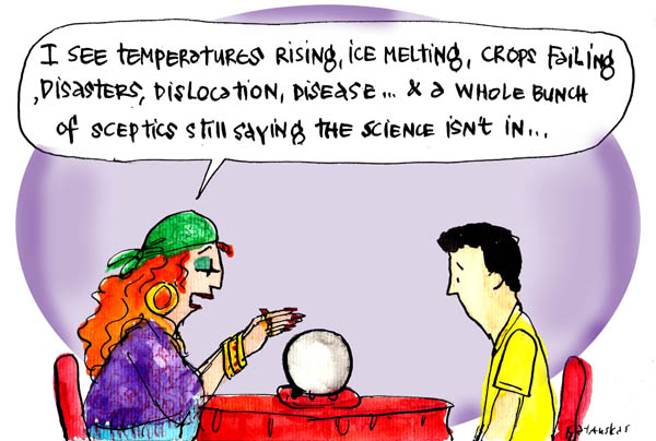 'News from the climate crystal ball', by Fiona Katauskas. A fortune teller gazes into a crystal ball and recites: 'I see temperatures rising, ice melting, crops failing, disasters, dislocation, disease ... and a whole bunch of sceptics still saying the science isn't in'