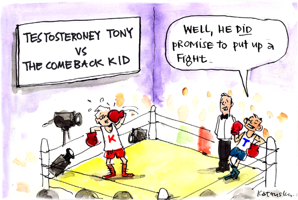 'Rudd's sucker punch', by Fiona Katauskas. Kevin Rudd and Tony Abbott are in a boxing ring. Rudd is punching himself in the face, while a watching Abbott quips 'Well, he did promise to put up a fight'. Banner describes the match as 'Testosteroney Tony vs The Comeback Kid'
