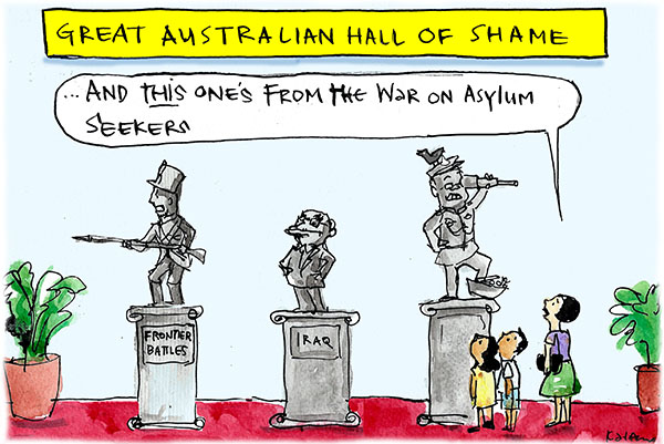 In Fiona Katauskas' cartoon 'Scott Morrison's war', a woman and child peruse the 'Great Australian Hall of Shame' and pause by a statue of Scott Morrison, as the woman announces 'And this one's from the war on asylum seekers'