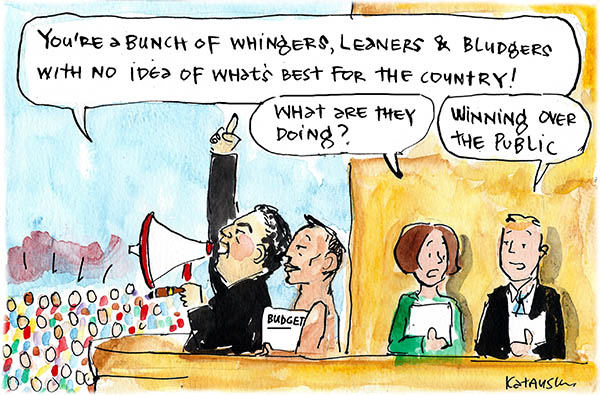 Fiona Katauskas' cartoon 'Hockey's hard sell' shows Hockey and Abbott telling a crowd through a megaphone that they are a 'bunch of whingers, leaners and bludgers with no idea what's best for the country!'