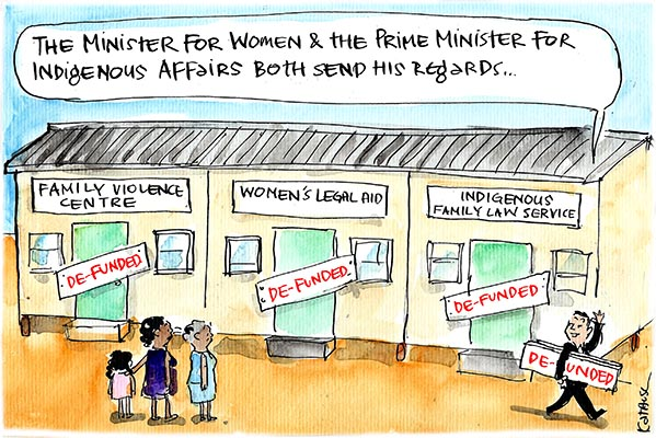Fiona Katauskas' cartoon on the Federal cuts to indigenous services