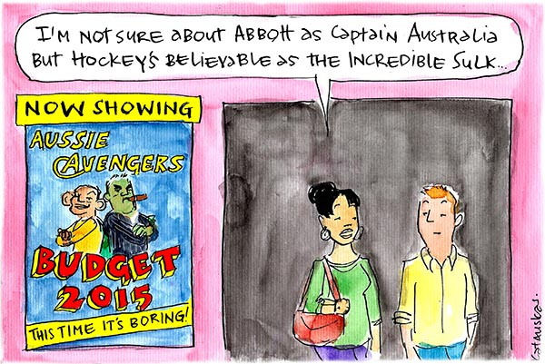 Fiona Katauskas' cartoon Budget Avengers depicts Abbott and Hockey as different superheroes as they are set to unveil the Federal Budget