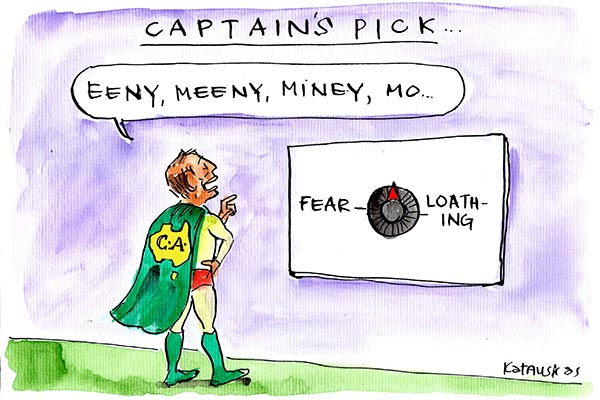 Fiona Katauskas' cartoon Captain Australia strikes again depicts Tony Abbott in the process of making a Captain's pick