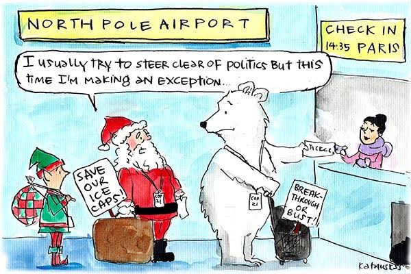 In Fiona Katauskas' latest cartoon Santa waits in line for a ticket to Paris. In his sack is a sign that reads 'Save our ice caps'