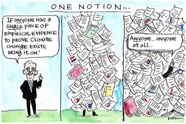 Senator Malcolm Roberts asks for empirical evidence on climate change and chooses to ignore it even when he is buried in it. Cartoon by Fiona Katauskas