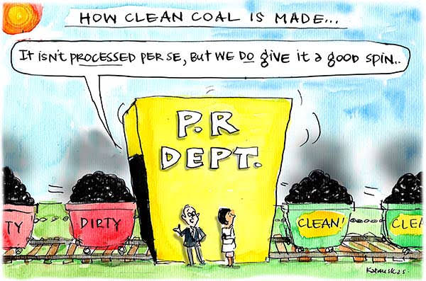 Dirty coal comes out clean from the PR machine. Cartoon by Fiona Katauskas