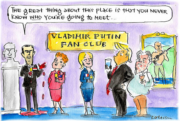 Bashar al-Assad, Pauline Hanson, Marine le Pen, Donald Trump and Steve Bannon gather at the Putin Fan Club. Cartoon by Fiona Katauskas