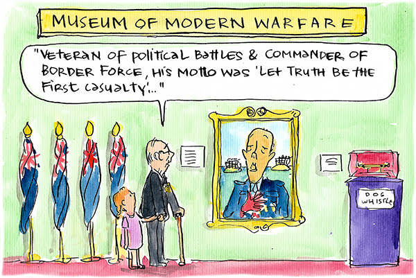Hero of 'modern warfare' Peter Dutton is remembered for his motto 'Truth is the first casualty'. Cartoon by Fiona Katauskas